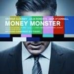 Movie – Money Monster ~ Sept. 13th @ 1:00