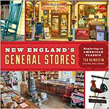 Author Ted Reinstein – New England's General Stores: Exploring an American Classic (Registration Required) April 5th @ 7:00 PM