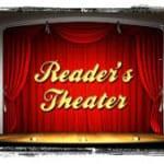 Reader's Theater (Grades 2-5) – Thursday, October 11- 6:30-7:30pm