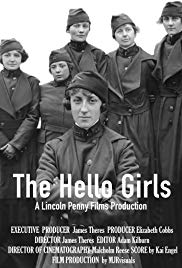 The Hello Girls (Film) with Presenter Carolyn Timbie ~ (Registration Required) at 6PM on Thursday, 10/4/2018