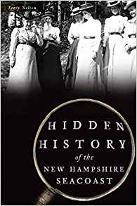 Hidden History of the NH Seacost ~ Atkinson Historical Society (Registration Requested) @ 6:30 PM on Thursday 9/19/2019